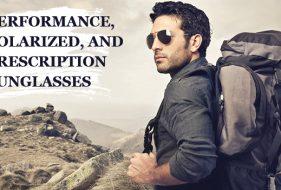 Performance Polarized and PrescriptionSunglasses